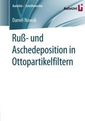 Ruß- und Aschedeposition in Ottopartikelfiltern