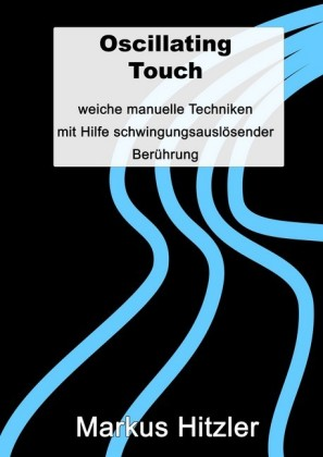 Oscillating Touch