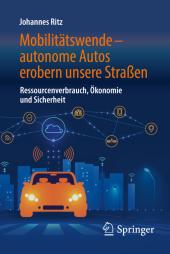 Mobilitätswende - autonome Autos erobern unsere Straßen Cover