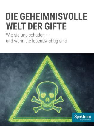 Die geheminisvolle Welt der Gifte