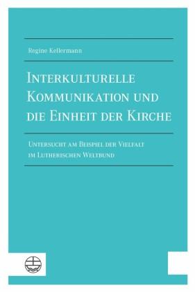 Interkulturelle Kommunikation und die Einheit der Kirche