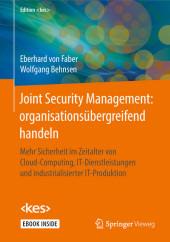 Joint Security Management: organisationsübergreifend handeln