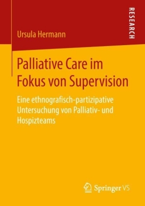Palliative Care im Fokus von Supervision