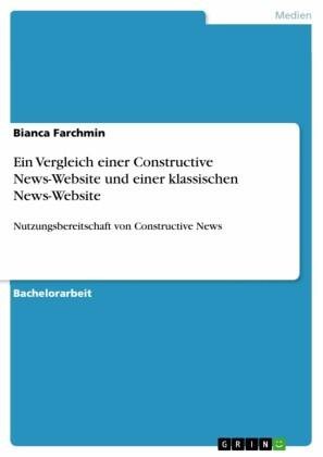 Ein Vergleich einer Constructive News-Website und einer klassischen News-Website