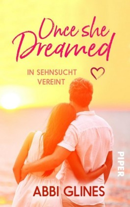 Once She Dreamed - In Sehnsucht vereint