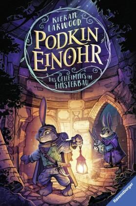 Podkin Einohr, Band 2: Das Geheimnis im Finsterbau