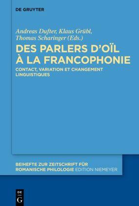 Des parlers d'oïl à la francophonie