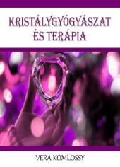 Kristálygyógyászat és terápia