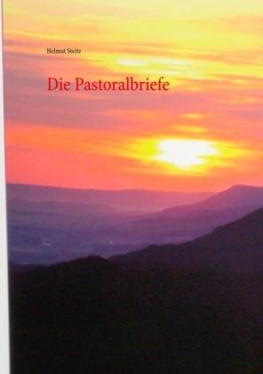 Die Pastoralbriefe