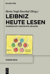 Leibniz heute lesen