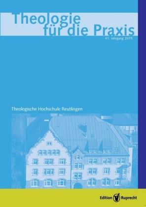 Theologie für die Praxis 2015 - Einzelkapitel - Wie die Kirche wachsen kann und was sie daran hindert