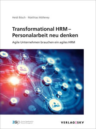 Transformational HRM - Personalarbeit neu denken