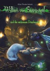 William von Saargnagel und die verlorenen Dracheneier