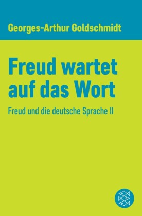 Freud wartet auf das Wort