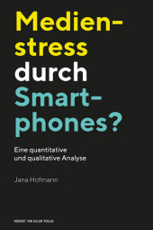 Medienstress durch Smartphones?
