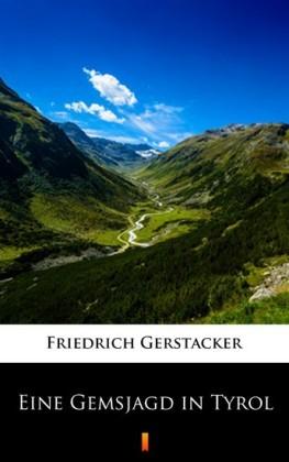 Eine Gemsjagd in Tyrol