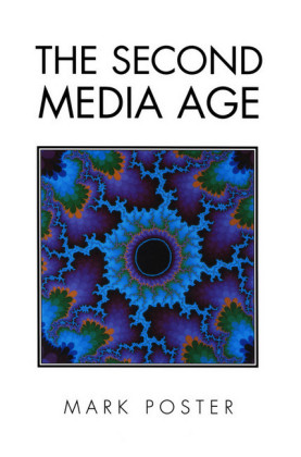 The Second Media Age
