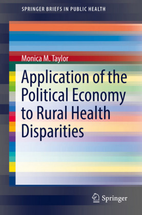 Application of the Political Economy to Rural Health Disparities