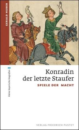 Konradin, der letzte Staufer