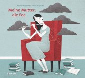 Meine Mutter, die Fee Cover