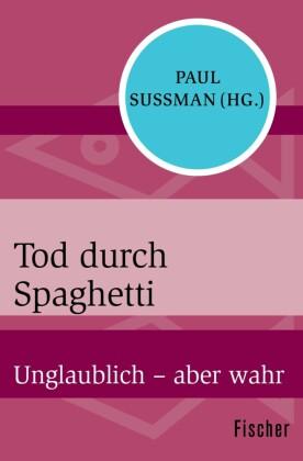 Tod durch Spaghetti