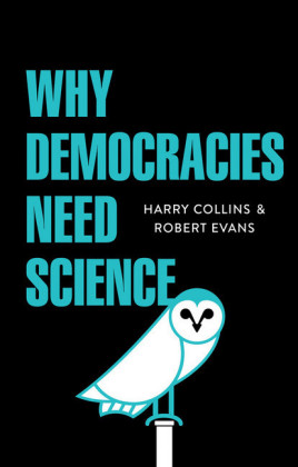 Why Democracies Need Science,