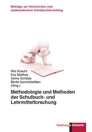 Methodologie und Methoden der Schulbuch- und Lehrmittelforschung