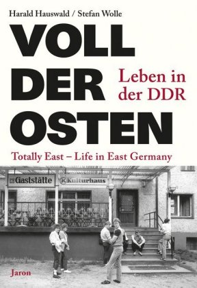Voll der Osten / Totally East