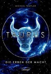 Taurus - Die Erben der Macht