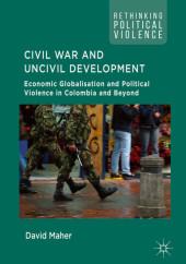 Civil War and Uncivil Development