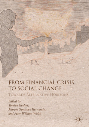 From Financial Crisis to Social Change