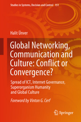 Global Networking, Communication and Culture: Conflict or Convergence?