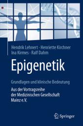 Epigenetik - Grundlagen und klinische Bedeutung
