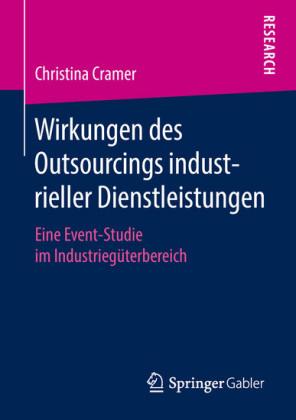 Wirkungen des Outsourcings industrieller Dienstleistungen