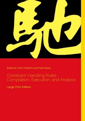 Constraint Handling Rules - Compilation, Execution, and Analysis