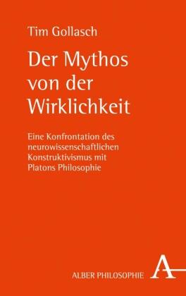 Der Mythos von der Wirklichkeit