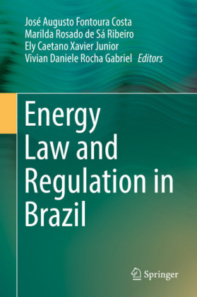 Energy Law and Regulation in Brazil