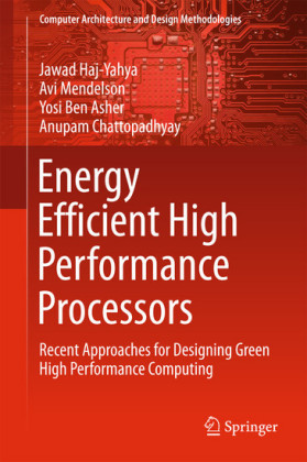 Energy Efficient High Performance Processors
