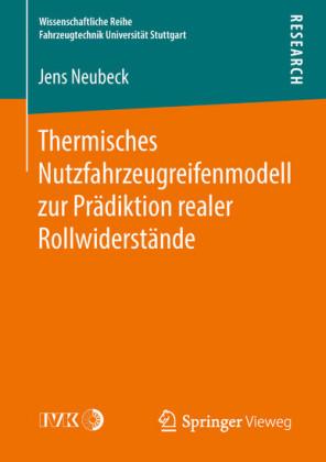 Thermisches Nutzfahrzeugreifenmodell zur Prädiktion realer Rollwiderstände
