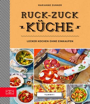 Yummy! Ruck-zuck Küche