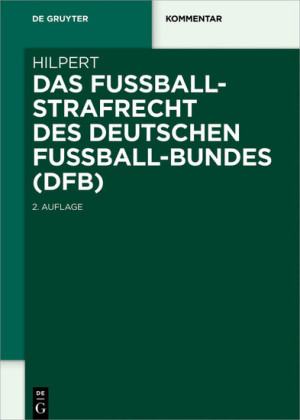 Das Fußballstrafrecht des Deutschen Fußball-Bundes (DFB)