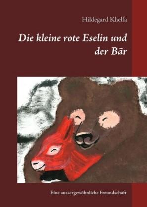 Die kleine rote Eselin und der Bär
