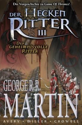 Der Heckenritter Graphic Novel, Bd. 3: Der geheimnisvolle Ritter