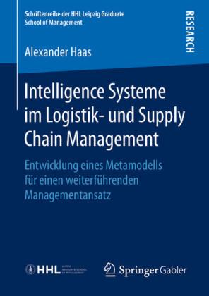 Intelligence Systeme im Logistik- und Supply Chain Management