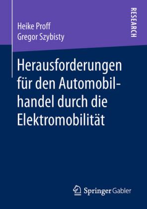Herausforderungen für den Automobilhandel durch die Elektromobilität