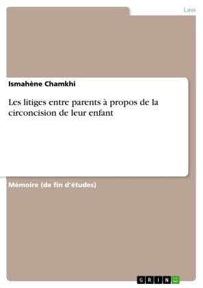 Les litiges entre parents à propos de la circoncision de leur enfant
