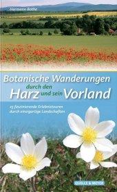 Botanische Wanderungen durch den Harz und sein Vorland