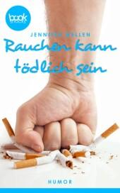 Rauchen kann tödlich sein (Kurzgeschichte, Humor)