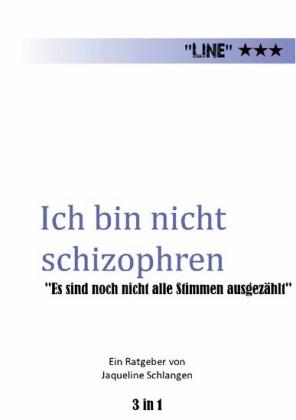 Ich bin nicht schizophren