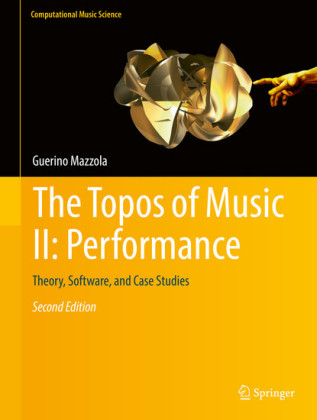 The Topos of Music II: Performance